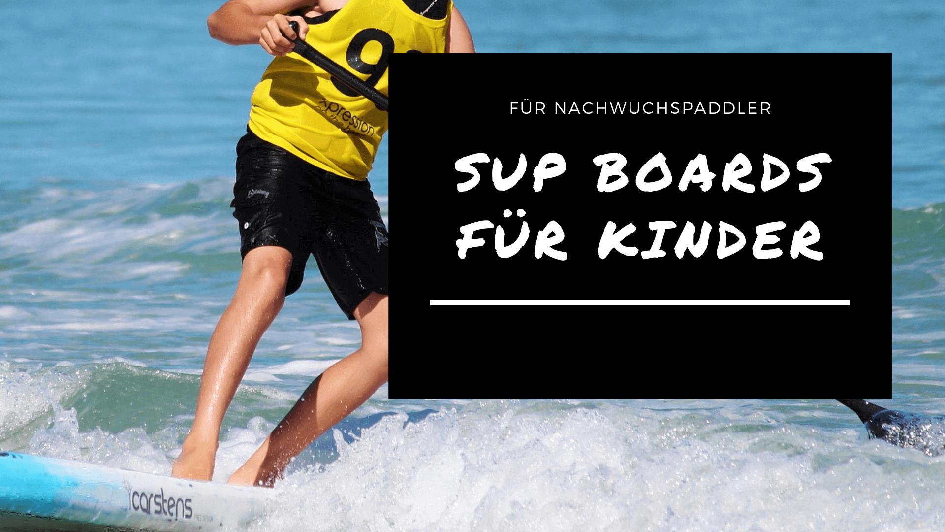 Aufblasbare SUP Boards für Kinder