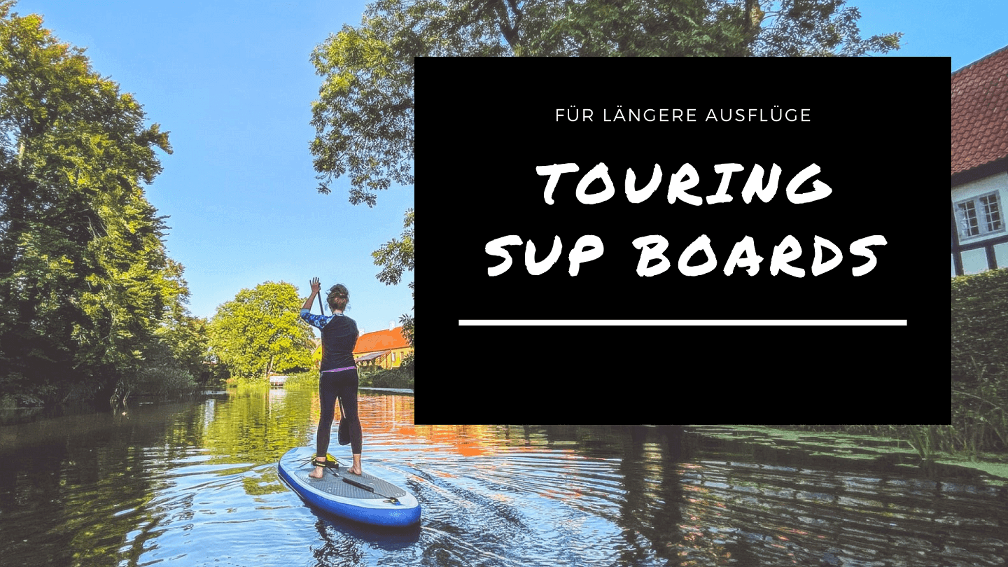 SUP Boards Touring
